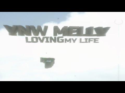 YNW Melly – Loving My Life