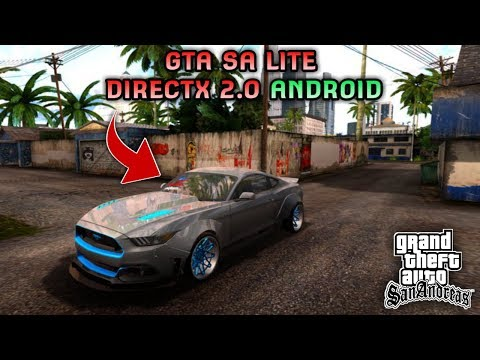 GRAFIKNYA GILA COY!! GTA SA LITE DIRECTX 2.0 ANDROID   Full Cheat & Mods   Support All Os Android