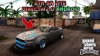 GRAFIKNYA GILA COY!! GTA SA LITE DIRECTX 2.0 ANDROID | Full Cheat & Mods | Support All Os Android