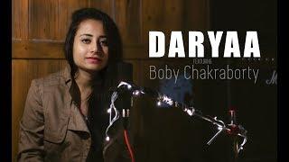 Daryaa | Manmarziyaan | Amit Tivedi | Cover by Boby Chakraborty | Shivansh Chauhan