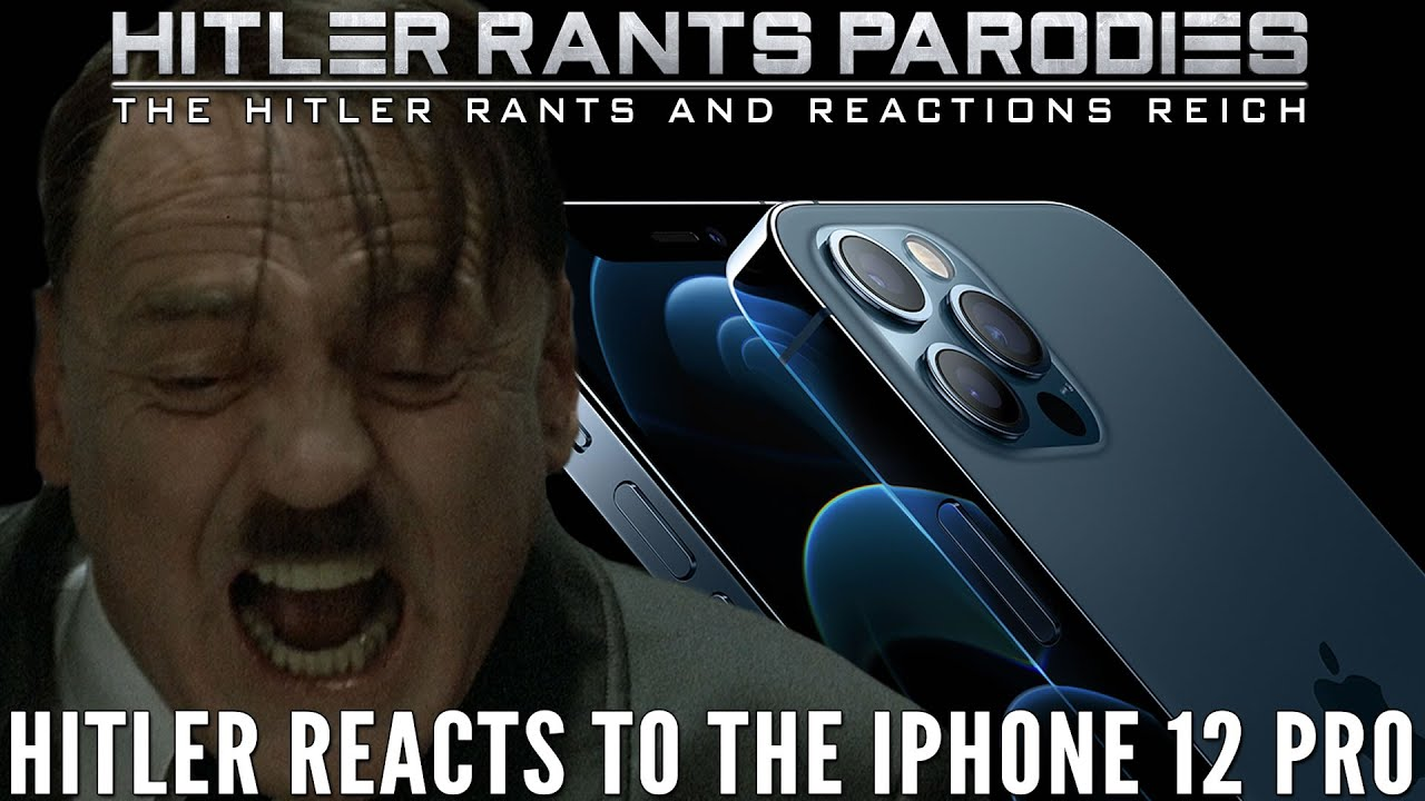 Hitler reacts to the iPhone 12 Pro