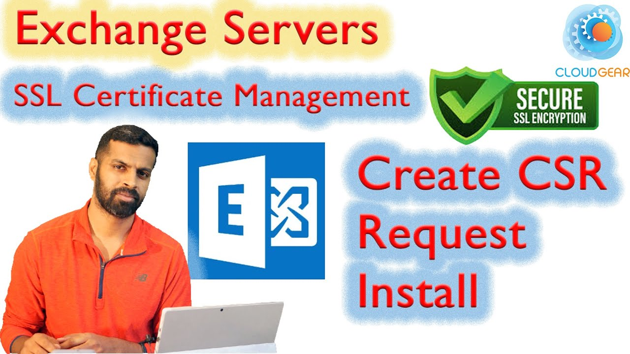 Create Csr And Install Exchange Server 2013 Ssl Certificate Youtube