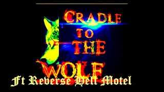 Reverse Hell Motel ft. Cradel To The Wolf