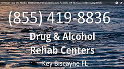Christian Drug and Alcohol Treatment Centers Key Biscayne FL (855) 419-8836 Alcohol Recovery Rehab