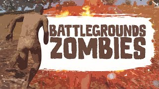 BATTLEGROUNDS ZOMBIES