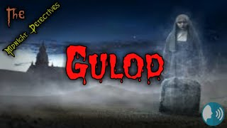 "Tagalog Horror Story Midnight Detectives ""Gulod"""