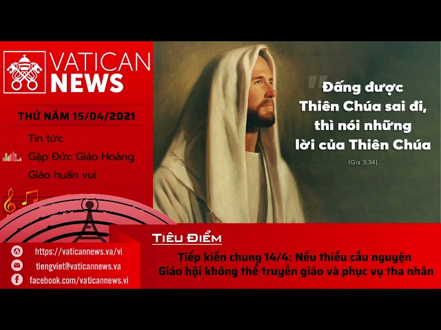 Radio thứ Năm 15/04/2021 - Vatican News Tiếng Việt