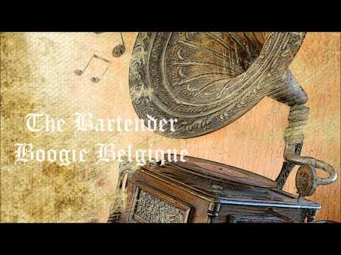 Boogie Belgique - The Bartender