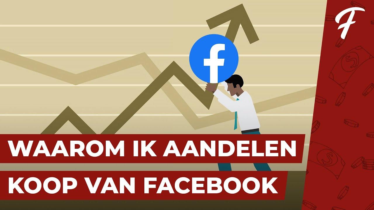 Download WAAROM IK INVESTEER IN HET AANDEEL VAN FACEBOOK!