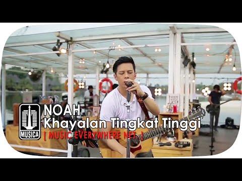 download [Live Performance] NOAH - Khayalan Tingkat Tinggi