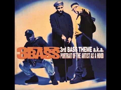 3RD BASS 3rd Bass Theme aka Portrait Of The Artist As A Hood Remix
