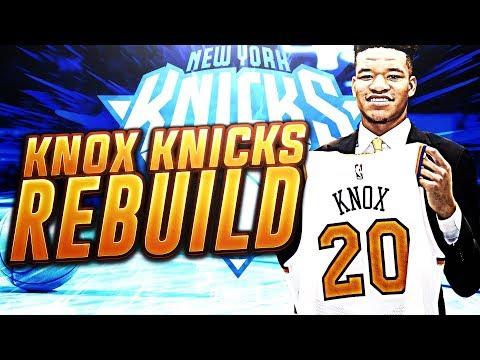 FUTURE IS BRIGHT?! KEVIN KNOX KNICKS REBUILD! NBA 2K18