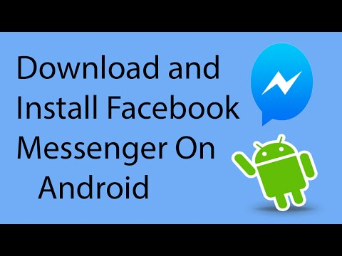 How To Download and Install Facebook Messenger on Android