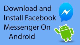 видео Facebook Messenger - скачать мессенджер на Андроид бесплатно