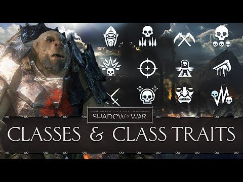 Middle-Earth™: Shadow of War - The 12 Nemesis Classes and Class Traits