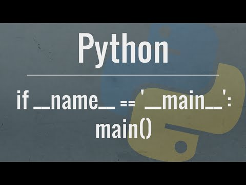 Python Tutorial: If __name__ == '__main__'