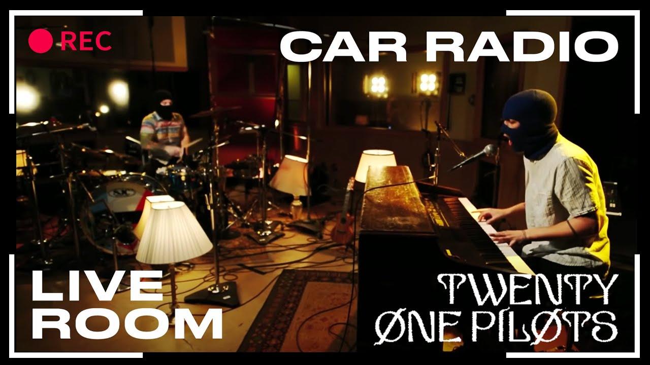 "twenty one pilots - ""Car Radio"" captured in The Live Room ..."