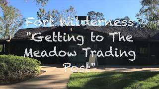 "Fort Wilderness ""Getting to the Meadow Trading Post"