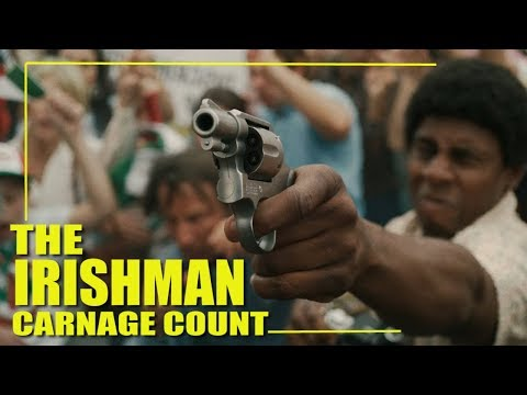 The Irishman (2019) Carnage Count  Welco