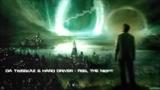 Da Tweekaz & Hard Driver - Feel The Night [HQ Original]