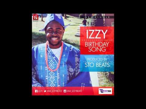 Izzy- Birthday Song (prod. by STO Beats)