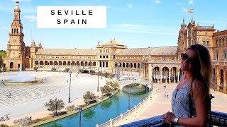 SEVILLA SPAIN / TRAVEL GUIDE / VLOG