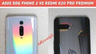 Asus ROG Phone 2 vs Redmi K20 Pro Premium Detailed Comparison