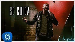 Thiaguinho - Se Cuida (Clipe Oficial) [Álbum: VIBE]