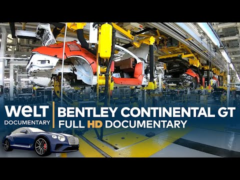 Bentley Continental GT W12 – Inside the Factory | Full Documentary
