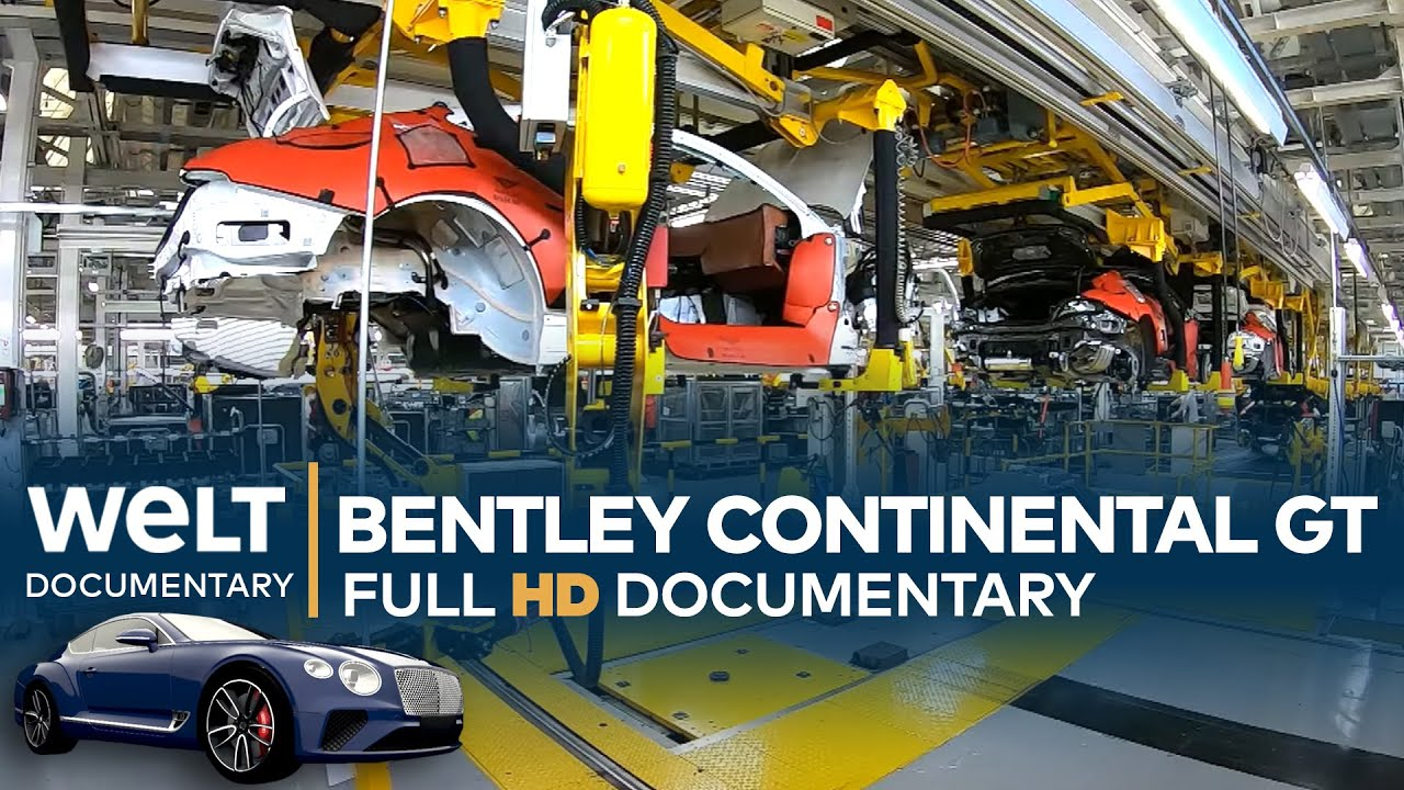 Bentley Continental GT W12 - Inside the Factory | Full Documentary