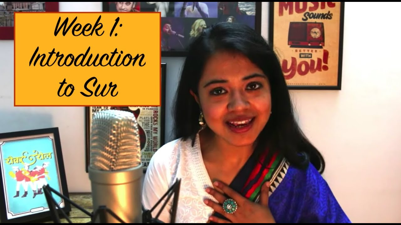 Week 1: Introduction to 'Sur' | Chandrani's Online Music Class