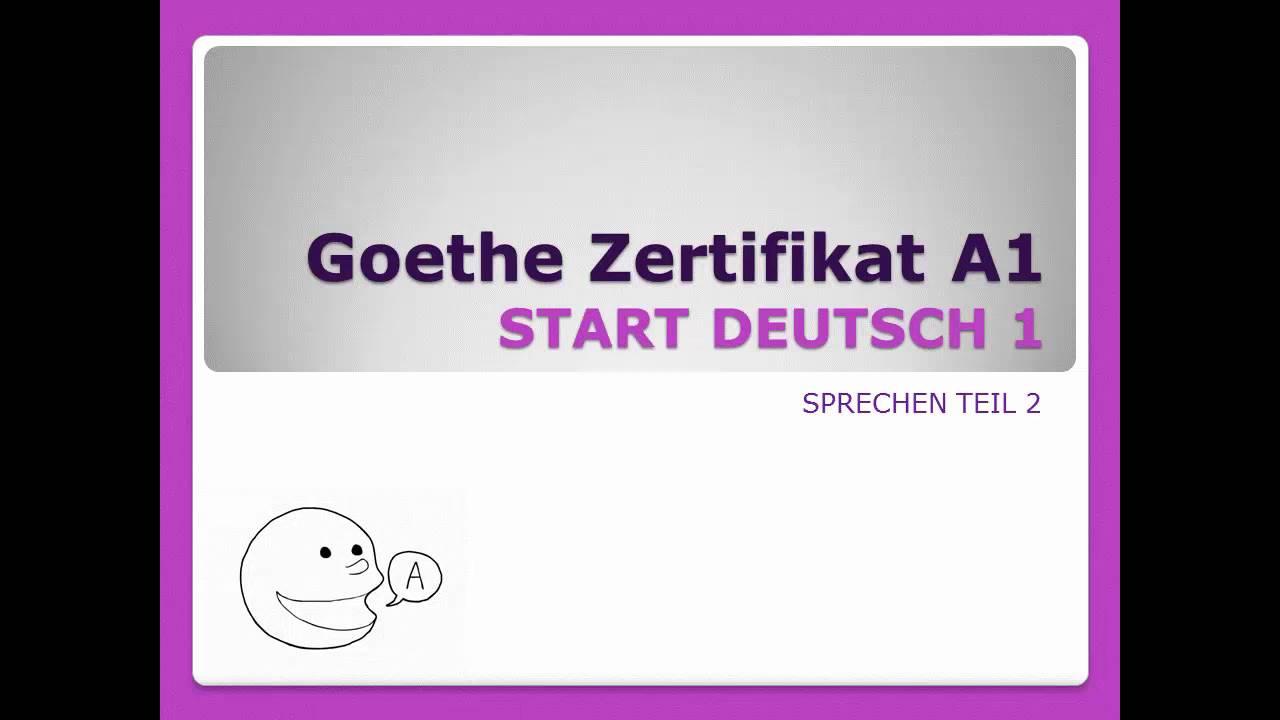 Goethe Zertifikat A1 Sprechen Teil 2 Youtube