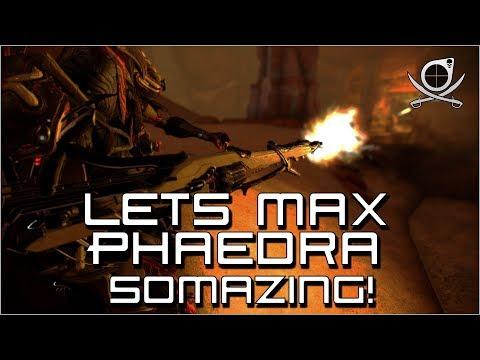 (Warframe) Lets Max Phaedra - Somazing! (24.2.14) thumbnail