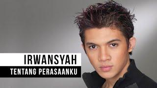 Download Irwansyah - Tentang Perasaanku (Official Music Video)