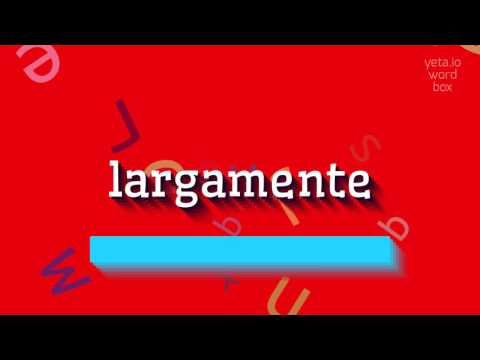 """How to say """"largamente""""! (High Quality Voices)"""