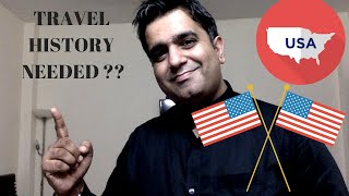 Importance of travel history for usa visa success   How to make a good travel History.
