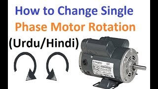 How to Change Single Phase Motor Rotation (Urdu/Hindi)
