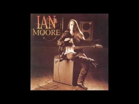 Ian Moore - Please God