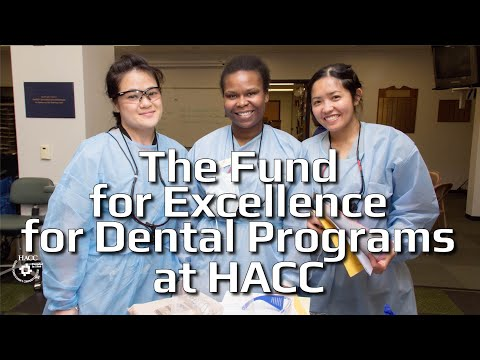 The Fund for Excellence for Dental Programs at HACC