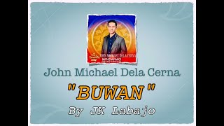 "John Michael Dela Cerna Sings ""Buwan"" by JK Labajo 