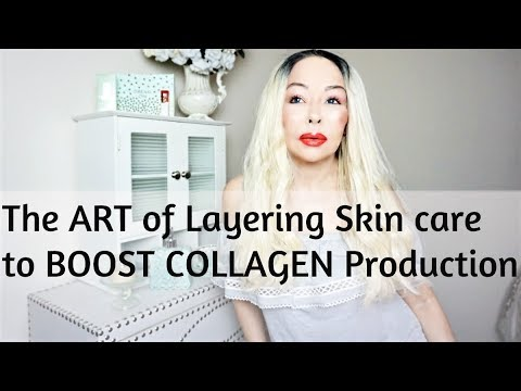 The ART of LAYERING Skin Care to BOOST COLLAGEN Production