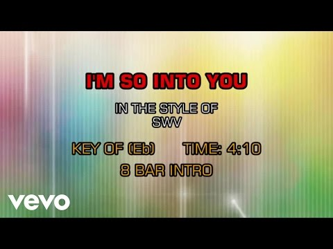SWV - I'm So Into You (Karaoke)