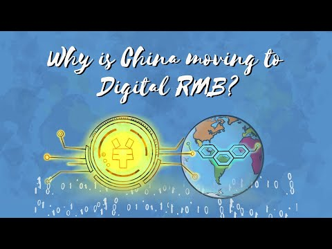 Why is China moving to digital RMB?