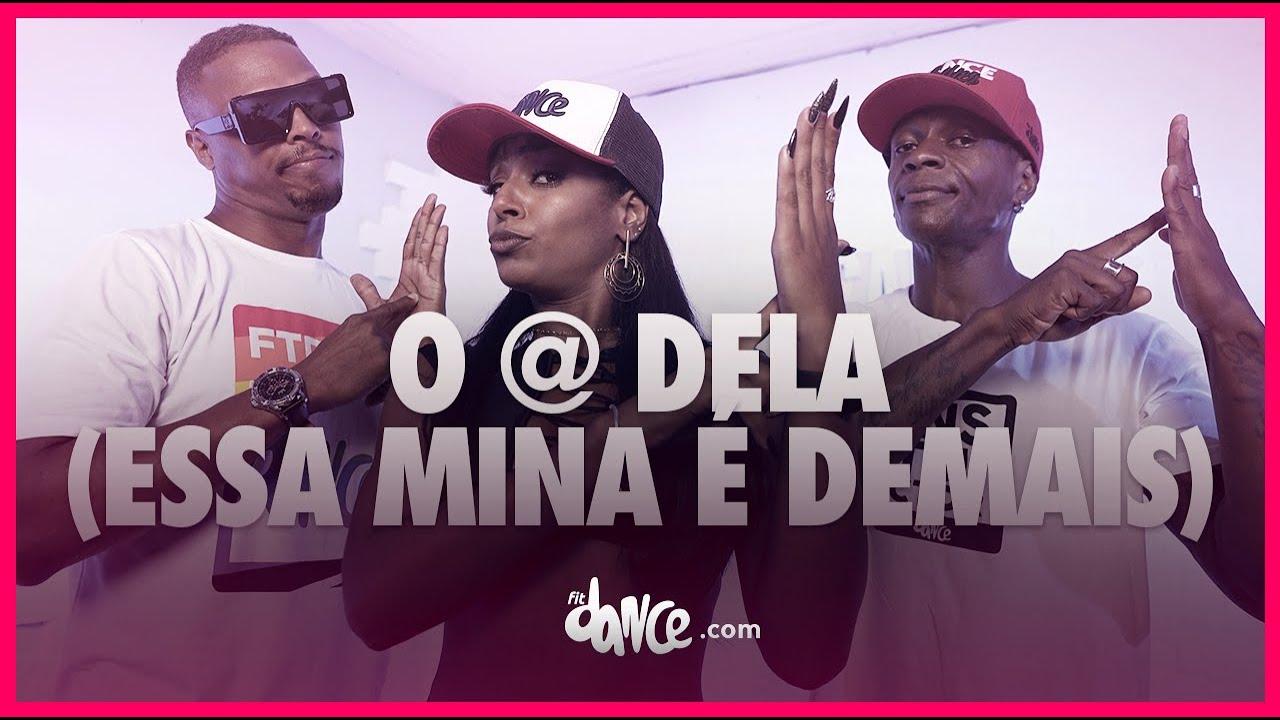 O @ Dela (Essa Mina É Demais) - Léo Santana, Xand Avião | FitDance (Coreografia) | Dance Video