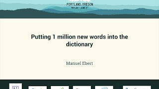 Manuel Ebert - Putting 1 million new words into the dictionary - PyCon 2016