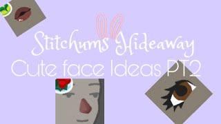 Download lagu CUTE FACE IDEAS PT2 || Hotel Hideaway || Stitchums Hideaway