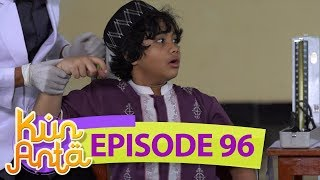 Video Haikal Ketakutan Banget Pas Mau Disuntik  - Kun Anta Eps 96 download MP3, 3GP, MP4, WEBM, AVI, FLV Mei 2018