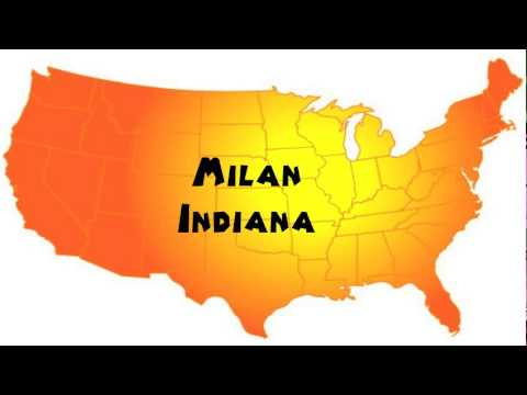 Milan Indiana Map.How To Say Or Pronounce Usa Cities Milan Indiana Youtube