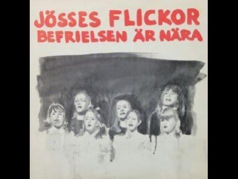 Jösses Flickor - Befrielsen är nära (Full album 1974)