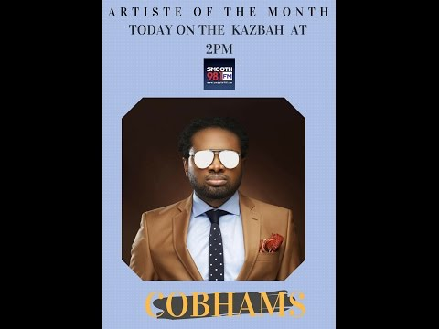 Live with Cobhams Asuquo - Artiste of the Month